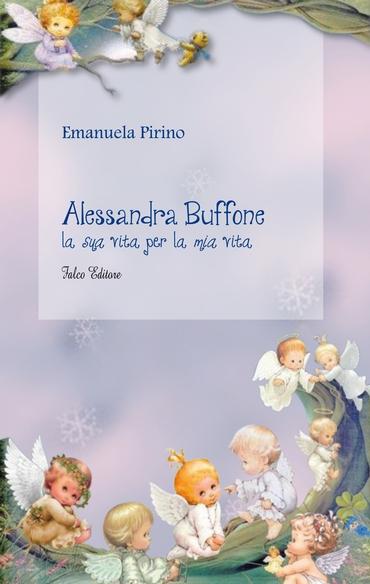 Alessandra Buffone, la mia vita per la sua vita