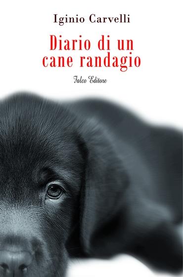 Diario di un cane randagio