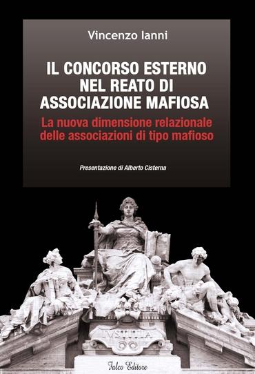 Il concorso esterno nel reato di associazione mafiosa