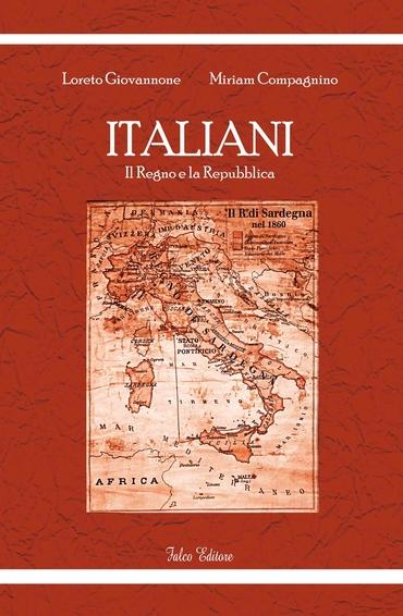 Italiani, il Regno e la Repubblica