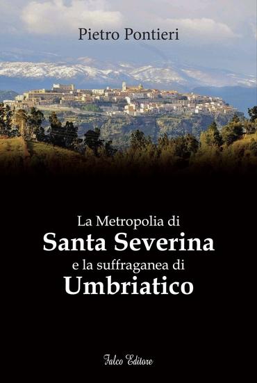La metropolia di Santa Severina