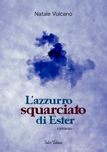L'azzurro squarciato di Ester