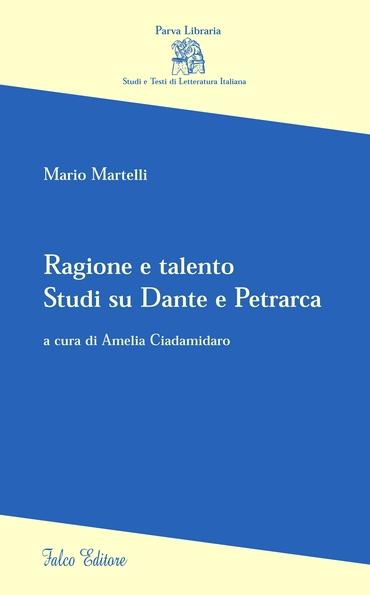 Ragione e talento studi su Dante e Petrarca