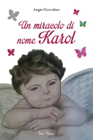 Un miracolo di nome Karol
