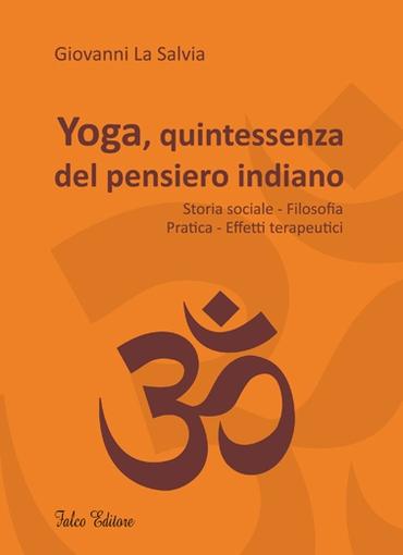 Yoga, quintessenza del pensiero indiano