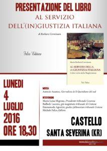 Al servizio dell'(in)giustizia italiana a Santa Severina (KR)